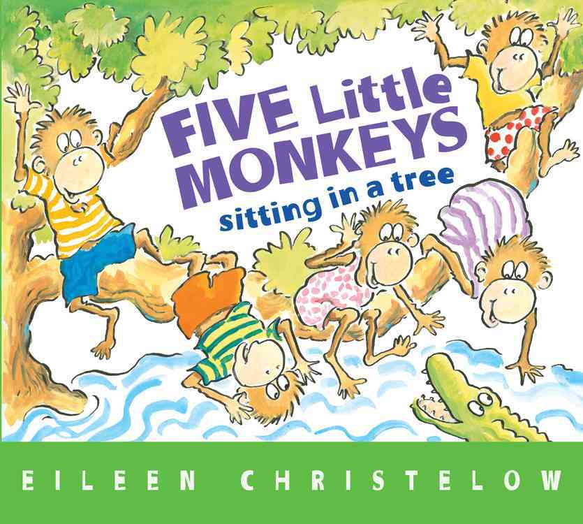 Five Little Monkeys Sitting in a Tree By Christelow, Eileen